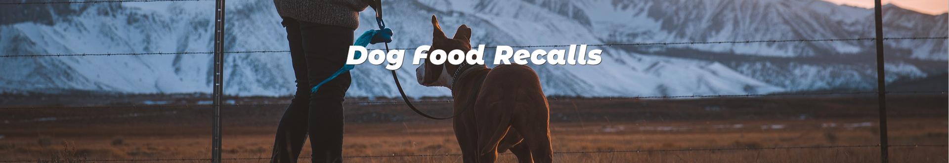 DOG FOOD RECALLS